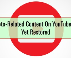 Crypto-Related Content On YouTube Not Yet Restored