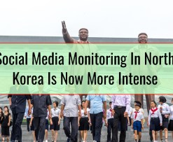 Social Media Monitoring In North Korea Is Now More Intense