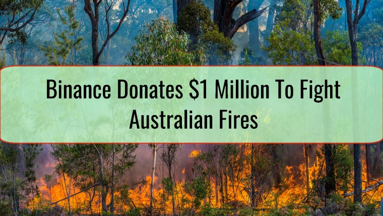 Binance Donates $1 Million To Fight Australian Fires