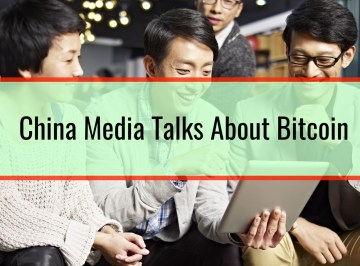 China Media Talks About Bitcoin