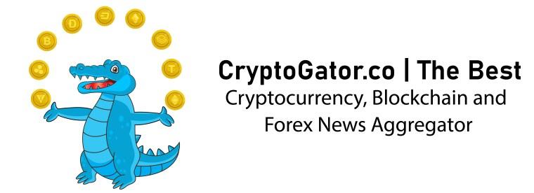 Crypto Gator | The Best Cryptocurrency, Blockchain and Forex News Aggregator