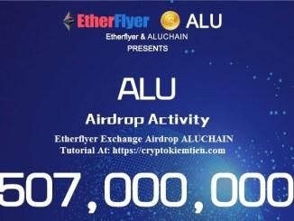Etherflyer Exchange Airdrop ALUCHAIN – Earn ALU Tokens Free