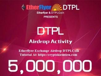 Etherflyer Exchange Airdrop DTPLCoin – Earn DTPL Tokens Free