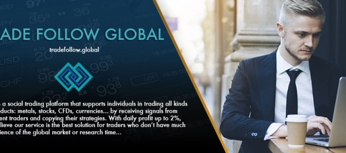 Trade Follow Global Review - Daily Profit Up To 2% - How To Register Investment Account?
