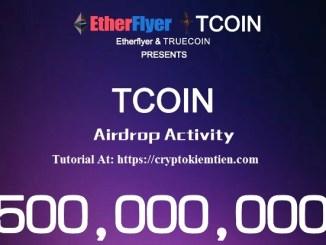 Etherflyer Exchange Airdrop Truecoin - Earn TCOIN Token Free