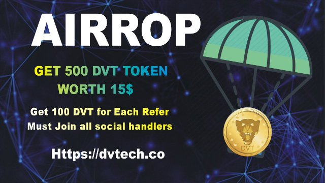 Dvtech Crypto Airdrop Tutorial - Earn 500 DVT Tokens Free - Worth The $15