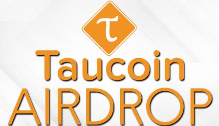Taucoin Airdrop TAU - Earn Free 1,960 TAU Coins