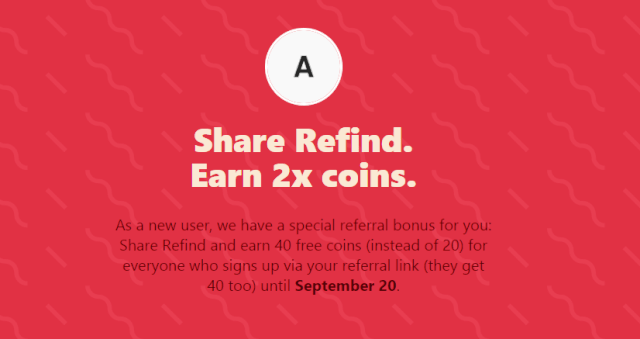 Referral Rewards Program Of 'Refind' - Get 40 Coins For Each
