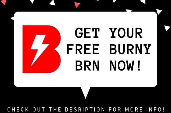 Burny Airdrop BRN Token - Earn 2 BRN ($5) Tokens Free