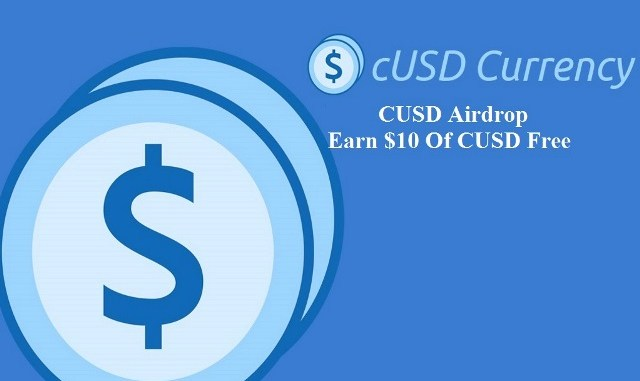 CUSD Airdrop - Earn $10 Of CUSD Coins Free
