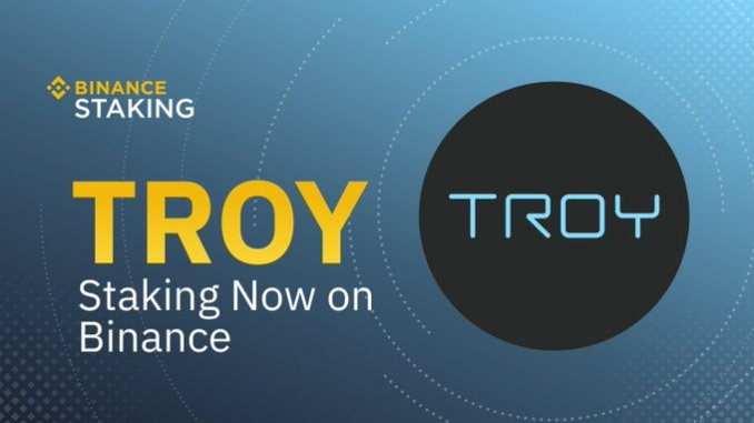 Binance Supported TROY Staking - Hold TROY To Earn Rewards