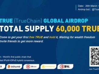 TrueChain Airdrop Token - Receive TRUE Token Free - 60,000 TRUE Tokens Will Share
