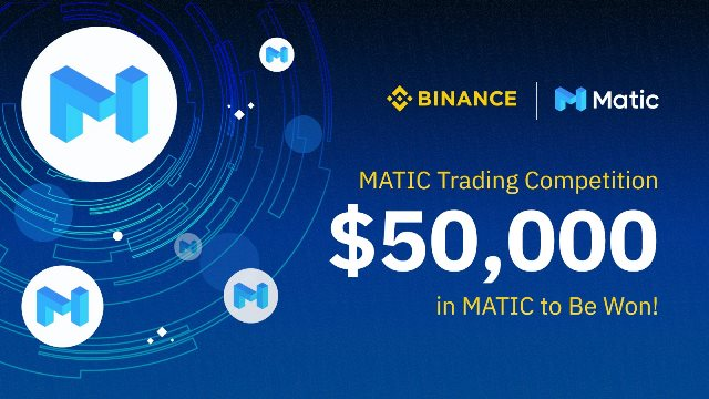 MATIC Trading Competition On Binance - Win $50,000 In MATIC Tokens
