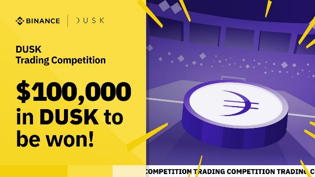 DUSK Trading Competition On Binance - Win $100,000 In DUSK Tokens