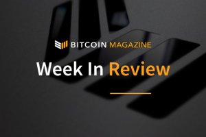 Bitcoin Magazine's Week in Review: Getting Creative With Blockchain Solutions