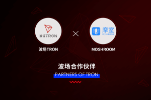 Tron (TRX) And Moshroom Announce Strategic Partnership