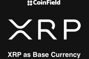 CoinField Exchange is Exploring XRP as A Base Currency