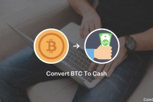 Best Ways To Convert Bitcoins To Cash [USD, EUR, INR]