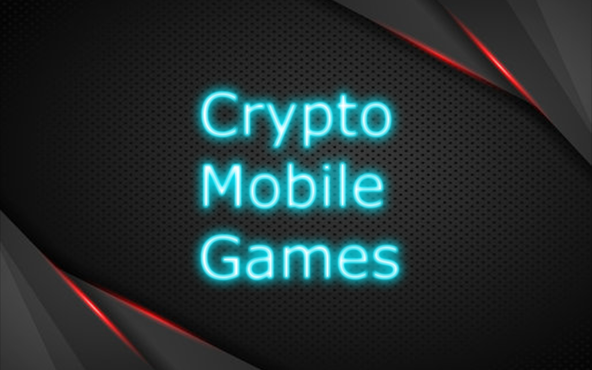 Crypto Mobile Games