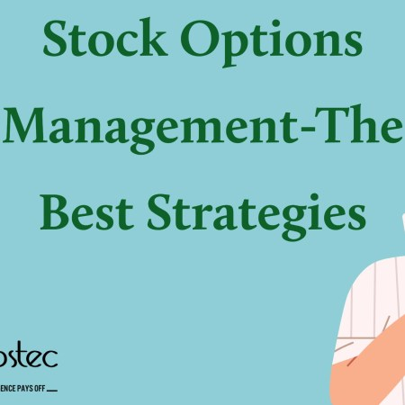 Stock Options Management-The Best Strategies