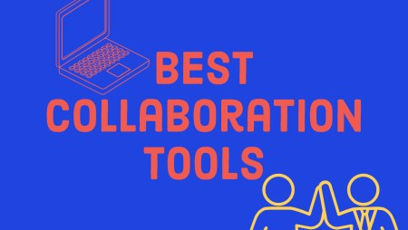 Collaboration Tools 101: Best Online Collaboration Tools