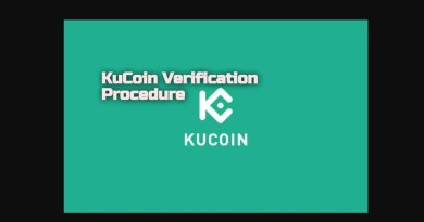 How long does it take to verify your KuCoin account : Procedure For KuCoin Verification