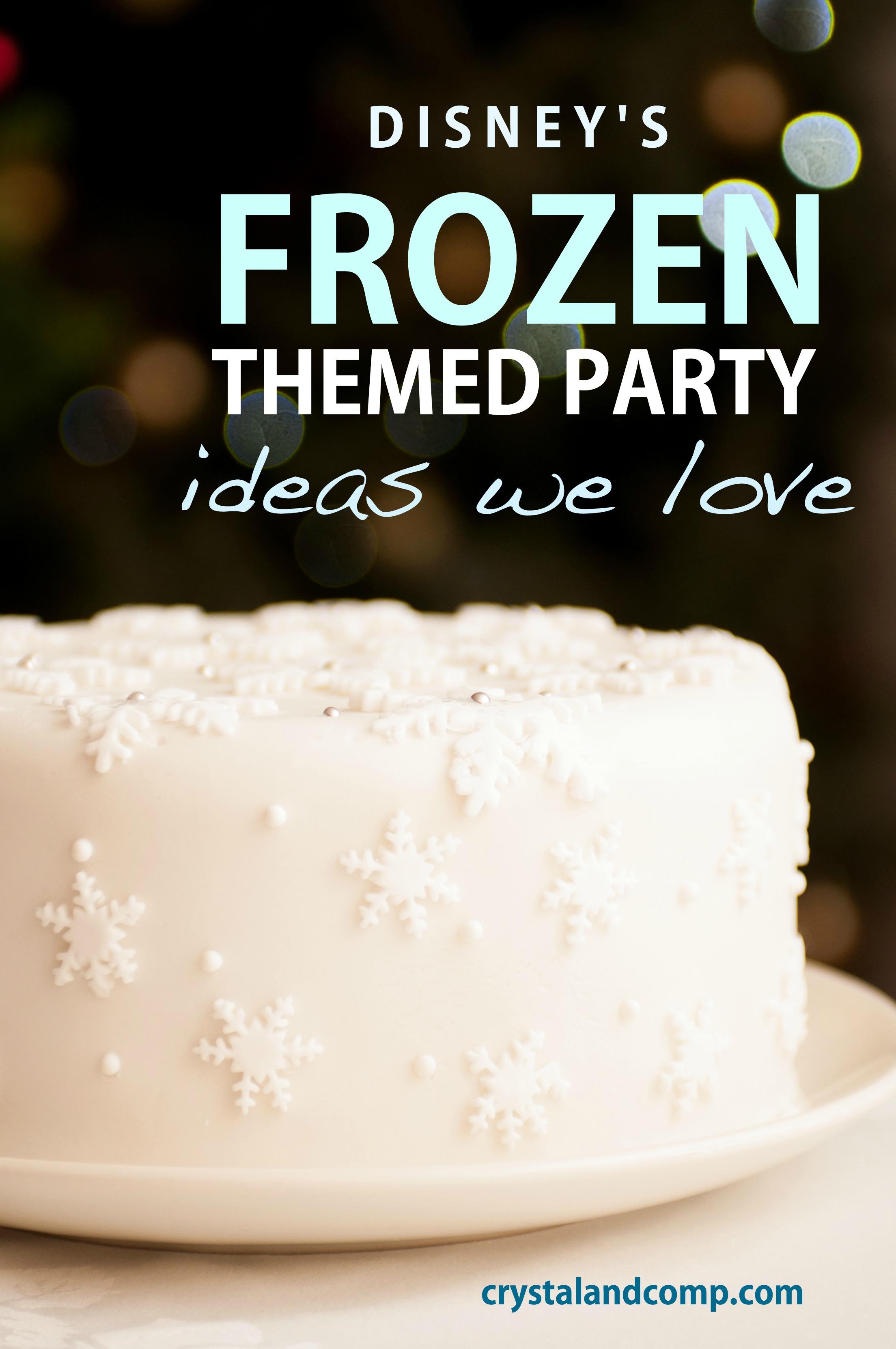 Disney S Frozen Themed Birthday Party