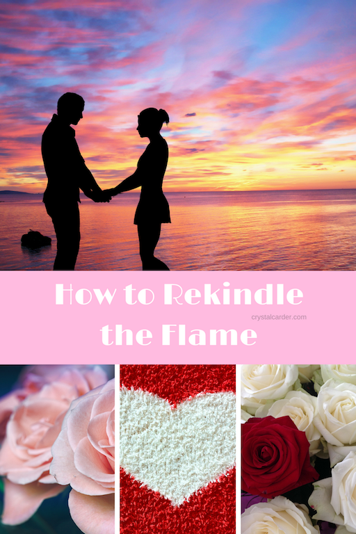 How to Rekindle the Flame