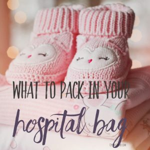 Preparing for Labor: What To Pack In Your Hospital Bag