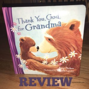 Thank You God For Grandma By Amy Parker Book Review