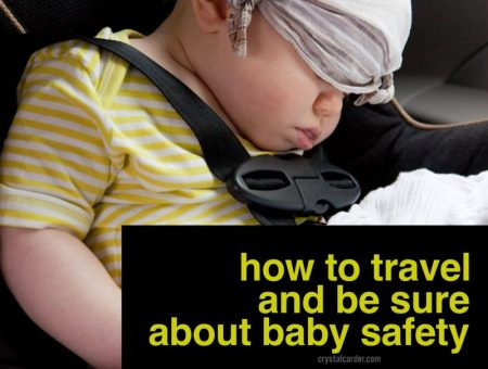 How to Travel and Be Sure about Baby Safety