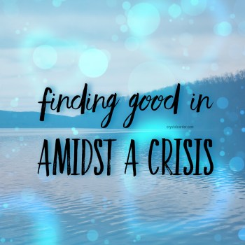 Finding God In Amids of a Crisis