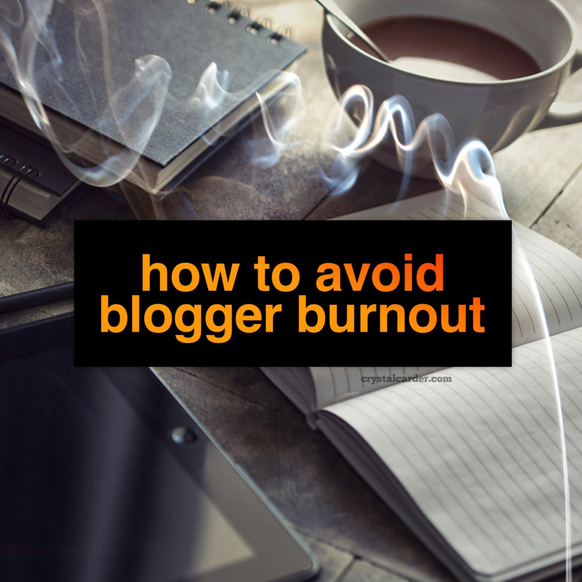 How to Avoid Blogger Burnout 81