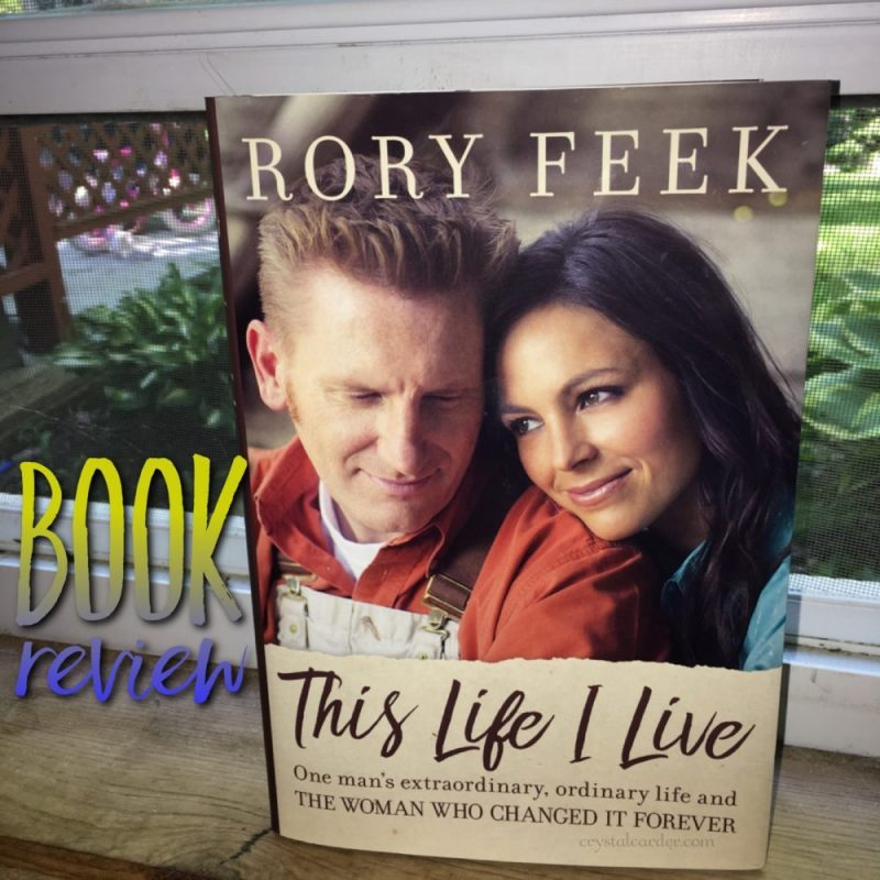 Rory Feek This Life I Live Emotional Book Review