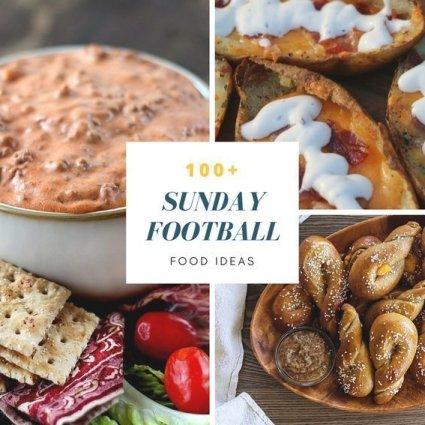 football Sunday 100 plus recipe ideas food ideas