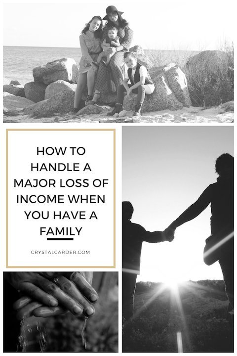 How to Handle a Loss of Major Income When You Have a Family