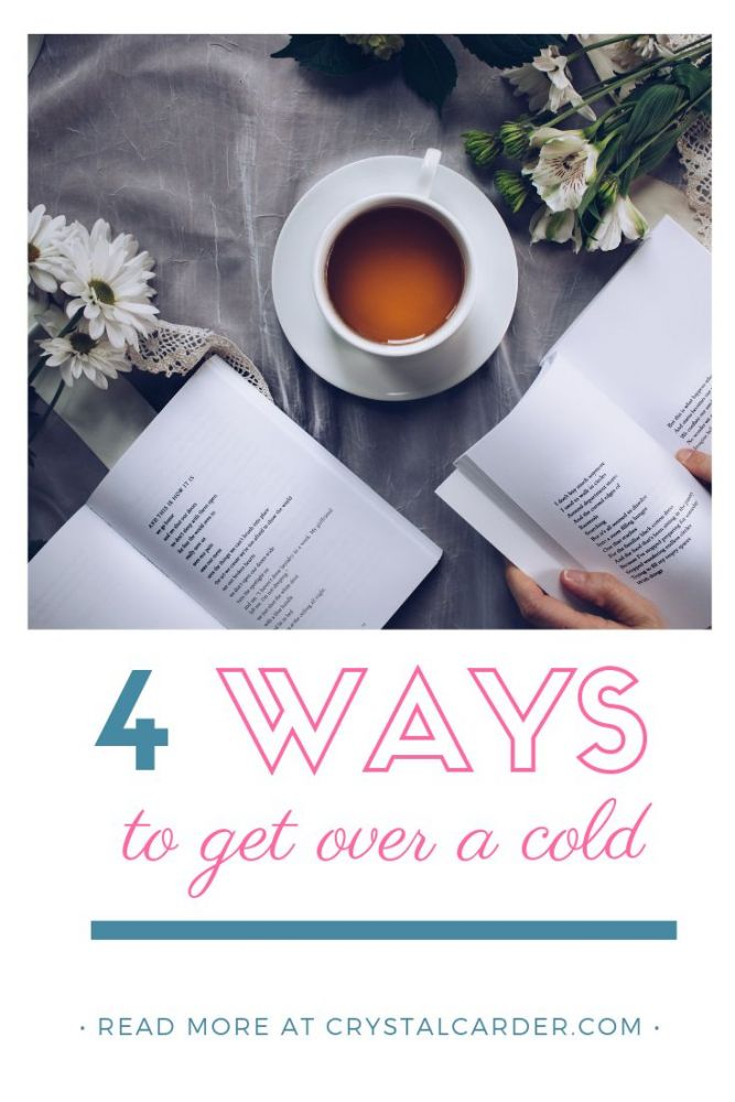 Best Way to Get Over a Cold - Sharing My Best Cold Fighting Advice 81