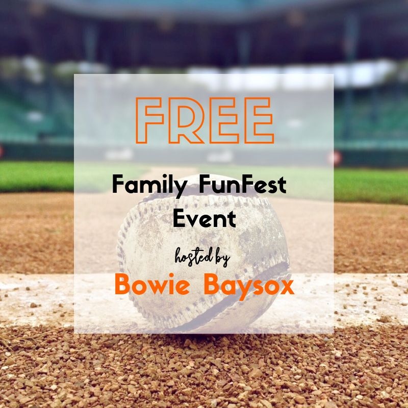 BOWIE BAYSOX SET TO HOST FREE FAMILY FUNFEST MARCH 30TH