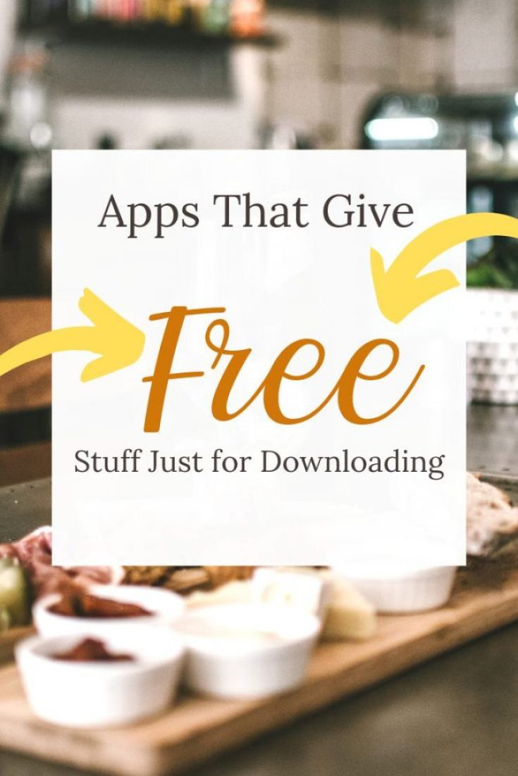 A Complete List of Apps That Give You Free Stuff Just for Signing Up!