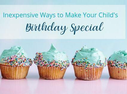 Inexpensive Birthday ideas for kids