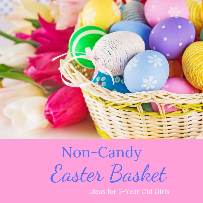 Non-candy easter basket ideas for girls