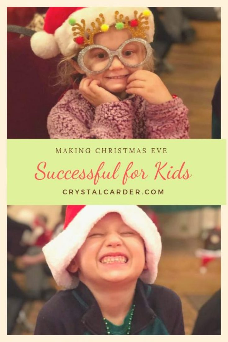 How to Make Christmas Eve a Success for Kids