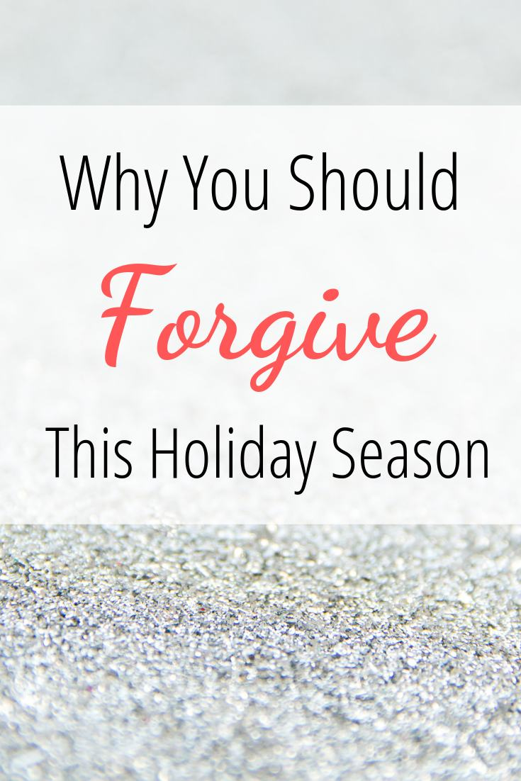 why you should forgive this holiday season