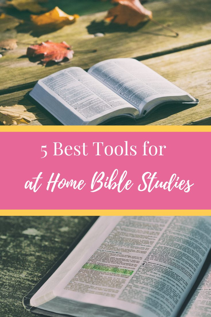 5 Study Tools for Bible Studies At Home