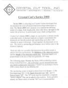 Crystal Cut Tool, INC. Series 2000