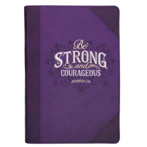 Be Strong & Courageous Purple Quarter-bound (Faux Leather Journal)