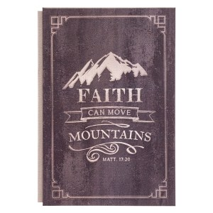 Faith Can Move Mountains (Quarter-Bound Hardcover Journal)