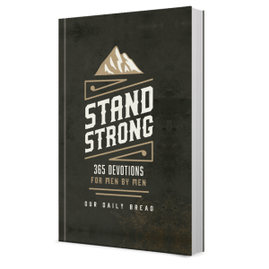 Stand Strong Devotional for Men by Men