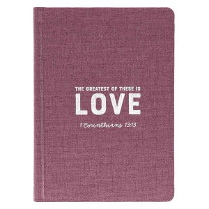 The Greatest of These Is Love (Hardcover Linen Journal)