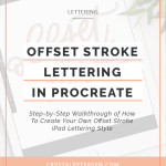 How to Create an Offset Stroke Lettering Style in Procreate